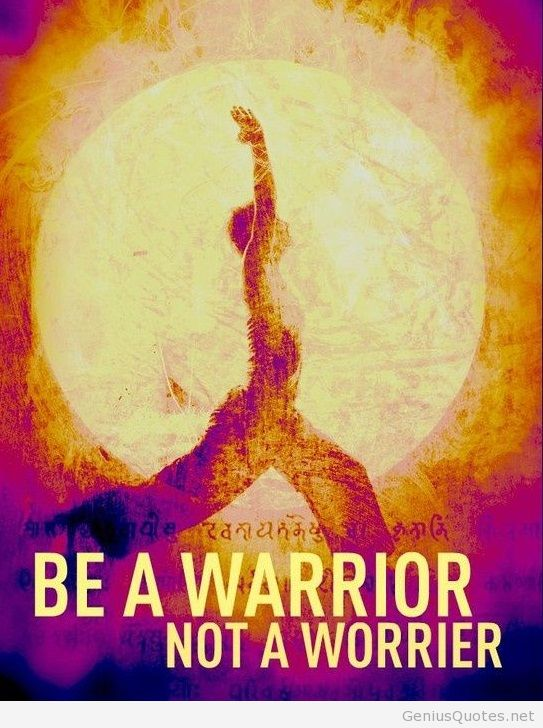 be-a-warrior-motivational-quote1