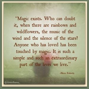 magic-exists-nora-roberts-quotes-sayings-pictures